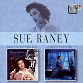 When Your Lover Has Gone/Songs for a Raney Day by Sue Raney