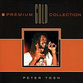 Premium Gold Collection von Peter Tosh