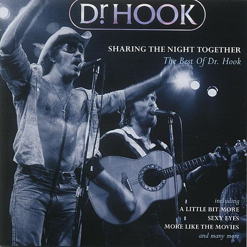 Sharing the Night Together von Dr. Hook