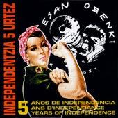 Independentzia 5 urtez de Various Artists