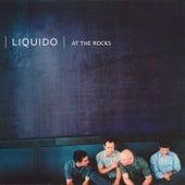 At The Rocks von Liquido