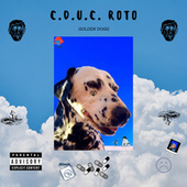 Cduc Roto by Golden Dogg