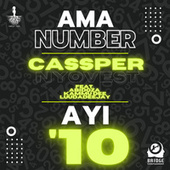 Ama Number Ayi '10 by Cassper Nyovest