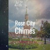 Rose City Chimes de Various Artists