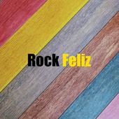 Rock Feliz by Various Artists