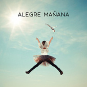 Alegre Mañana by Various Artists