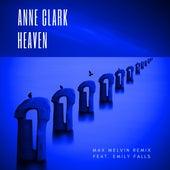 Heaven (Max Melvin Remix) de Anne Clark