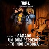 Sábado / Um Bom Perdedor / Tô Indo Embora by Victor Salles e Leandro