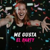 Me Gusta El Party de Various Artists