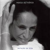 Imitação Da Vida de Maria Bethânia