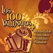 Los 100 Vallenatos más Recordados, Dedicados, Vendidos, Sonados. Vol.1 von Various Artists
