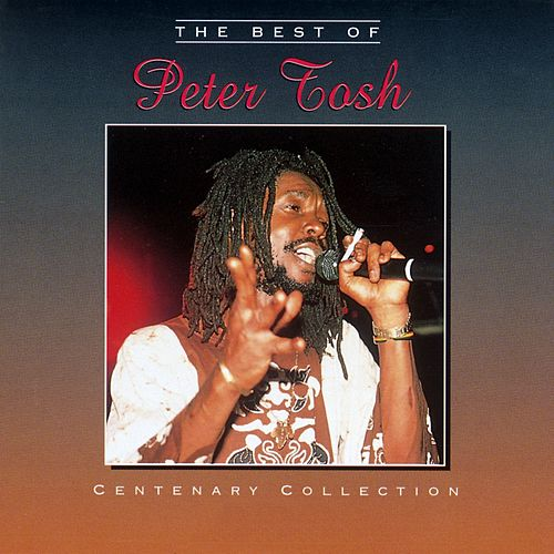 The Centenary Collection by Peter Tosh