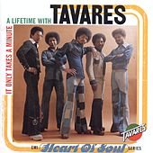 It Only Takes a Minute: A Lifetime with Tavares de Tavares