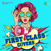 First Class Covers by Various Artists