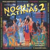 Noches Latinas 2 (Salsa, Merengue, Bachata) by Various Artists