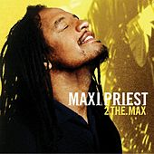 2 The Max de Maxi Priest