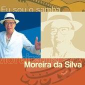 Eu Sou O Samba - Moreira Da Silva de Moreira da Silva