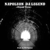 Almost There de Napoleon Da Legend