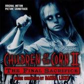 Children Of The Corn II: The Final Sacrifice (Original Motion Picture Soundtrack) de Daniel Licht