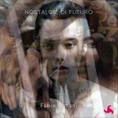 Nostalgie di futuro by Fabio Armani