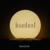 Leashed de Bhaskar