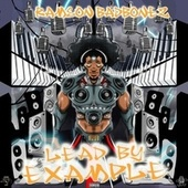 Lead by Example by Ramson Badbonez