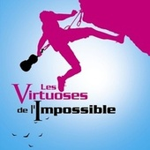 Les Virtuoses De L'impossible von Various Artists