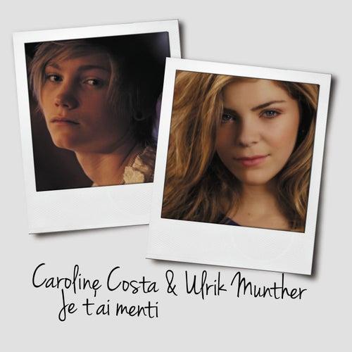 Je t'ai menti de Caroline Costa