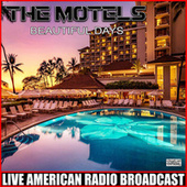 Beautiful Days (Live) de The Motels