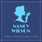 When a Woman Loves a Man de Nancy Wilson