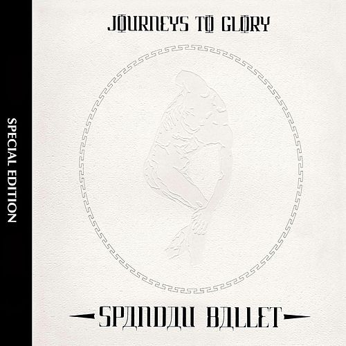 Journeys To Glory by Spandau Ballet