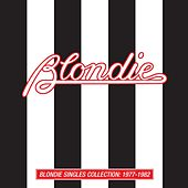Blondie Singles Collection: 1977-1982 by Blondie