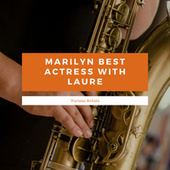 Marilyn Best Actress With Laure by Various Artists
