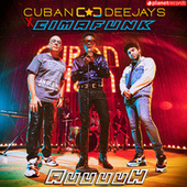 Auuuuh (Produced by Cuban Deejays) by Cuban Deejays