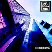 The Rocket Human von Alschauer