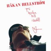 PS. Lycka Till I Kväll von Håkan Hellström