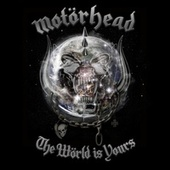 The World Is Yours de Motörhead