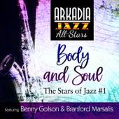Body and Soul (feat. Geoff Keezer, Dwayne Burno & Joe Farnsworth) (Grammy Nominated) by Arkadia Jazz All-Stars