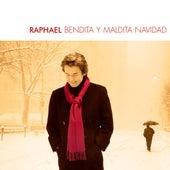 Bendita Y Maldita Navidad de Raphael
