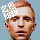 Rush by Jay-Jay Johanson