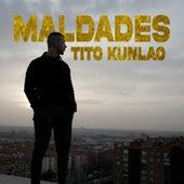 Maldades de Tito Kunlao