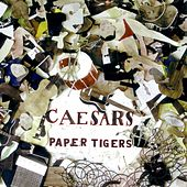 Paper Tigers by Caesars