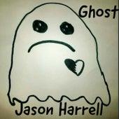 Ghost by Jason Harrell