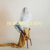 The Woman You Want by Eliza Shaddad