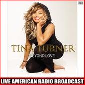 Beyond Love (Live) fra Tina Turner
