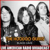 Black Cave (Live) de Hoodoo Gurus