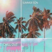 Summer Son by Chill Out