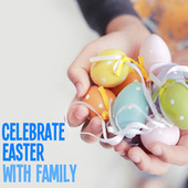 Celebrate Easter With Family von Royal Philharmonic Orchestra