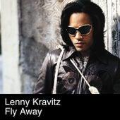 Fly Away by Lenny Kravitz