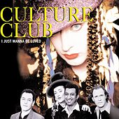 I Just Wanna Be Loved von Culture Club